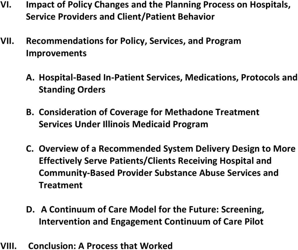 Improvements A. Hospital-Based In-Patient Services, Medications, Protocols and Standing Orders B.
