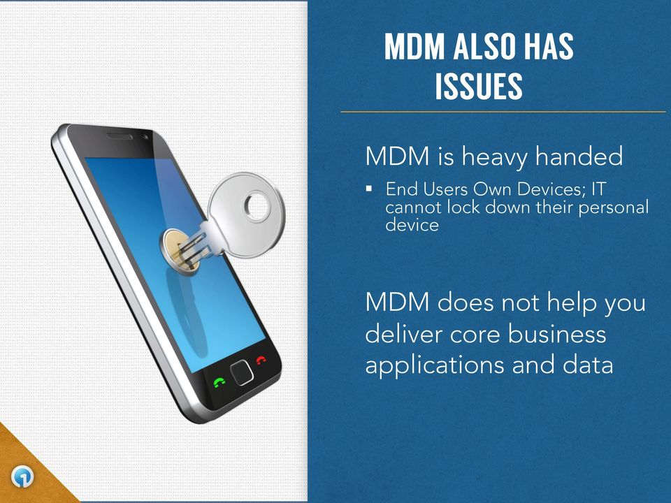 their personal device MDM does not help