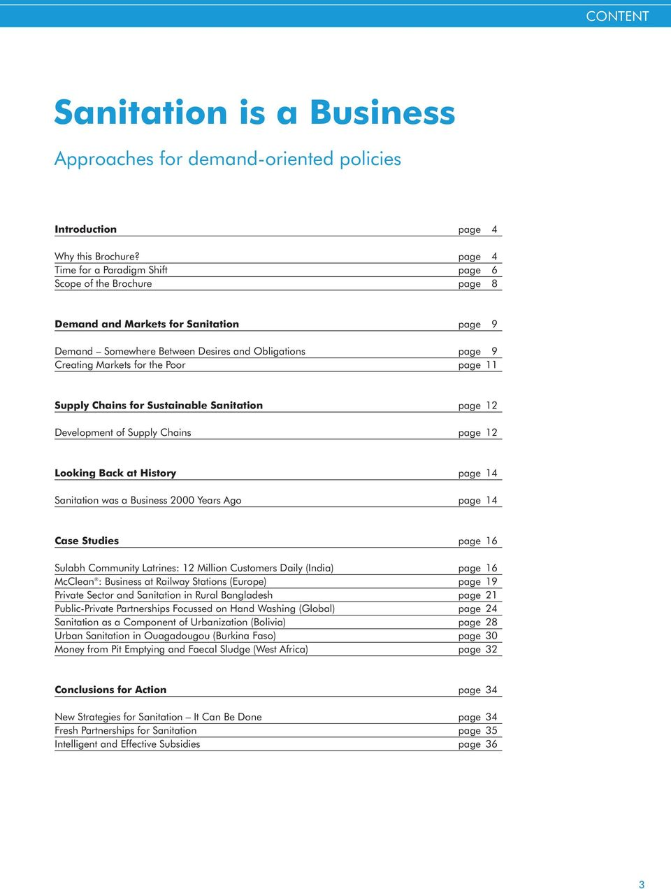 page 11 Supply Chains for Sustainable Sanitation page 12 Development of Supply Chains page 12 Looking Back at History page 14 Sanitation was a Business 2000 Years Ago page 14 Case Studies page 16