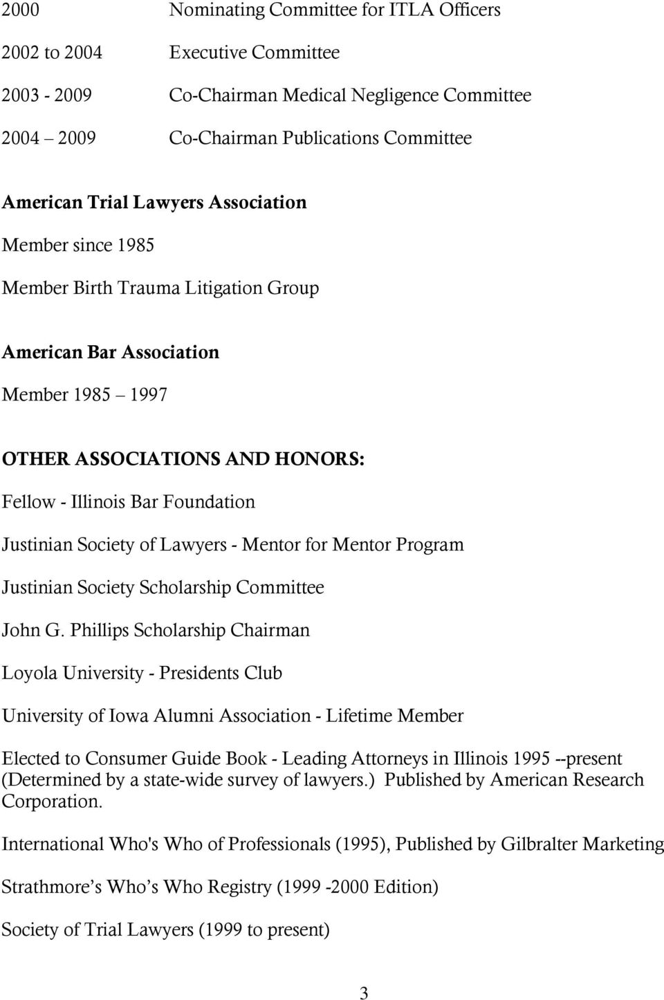 Lawyers - Mentor for Mentor Program Justinian Society Scholarship Committee John G.