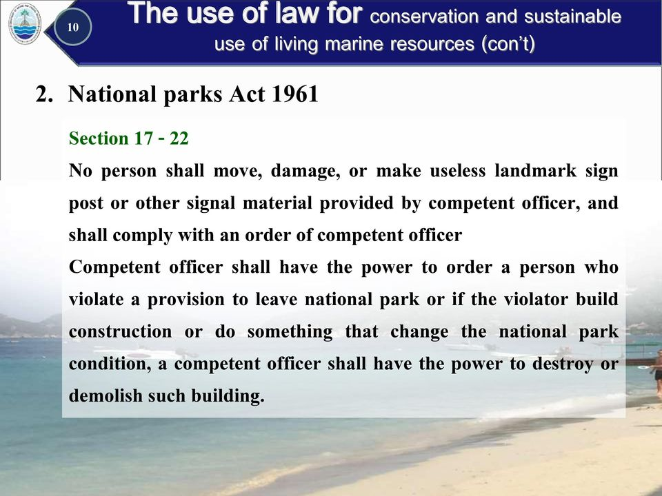 have the power to order a person who violate a provision to leave national park or if the violator build construction or do