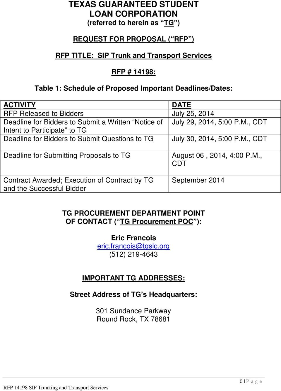 , CDT Intent to Participate to TG Deadline for Bidders to Submit Questions to TG July 30, 2014, 5:00 P.M.