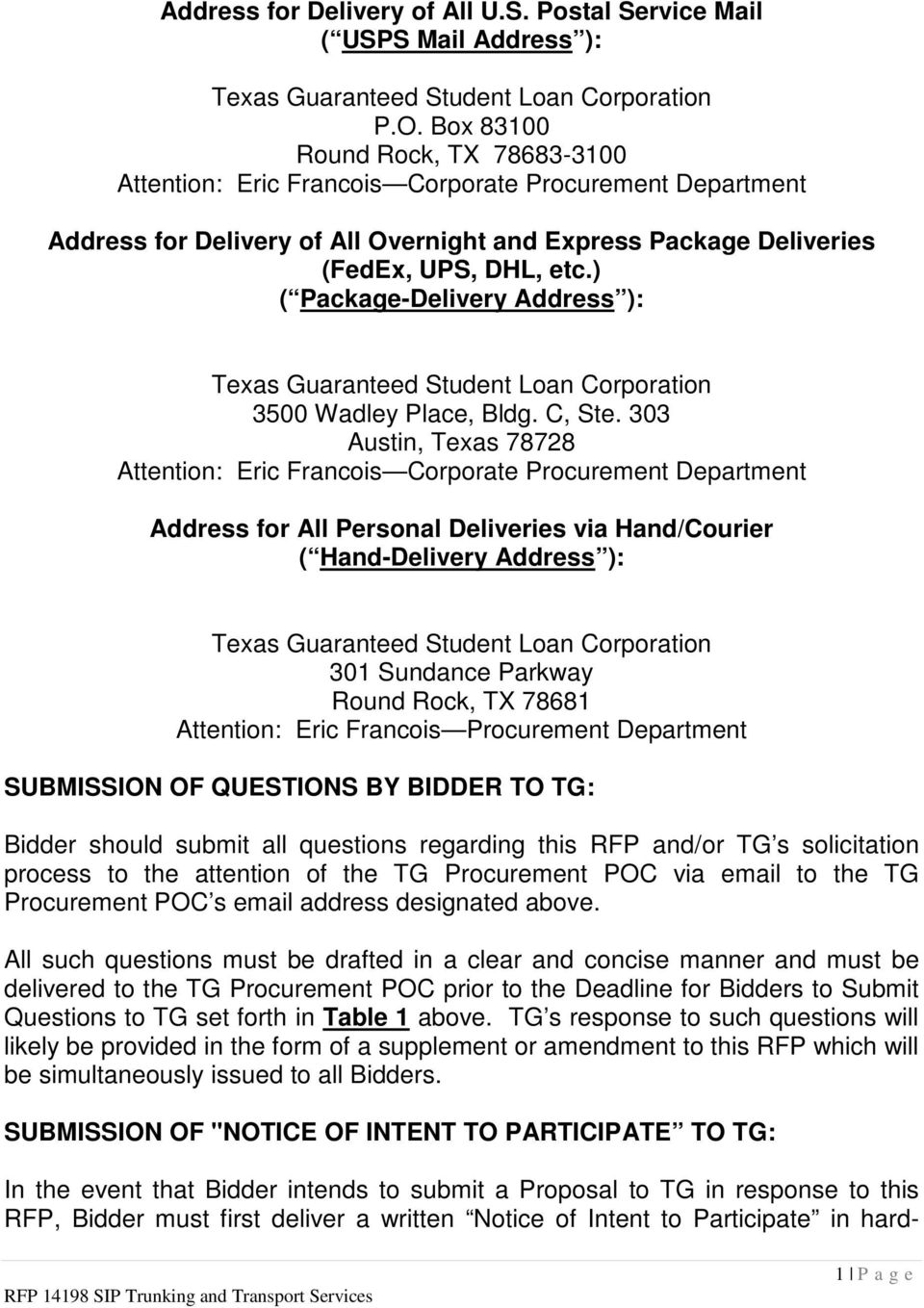 ) ( Package-Delivery Address ): Texas Guaranteed Student Loan Corporation 3500 Wadley Place, Bldg. C, Ste.