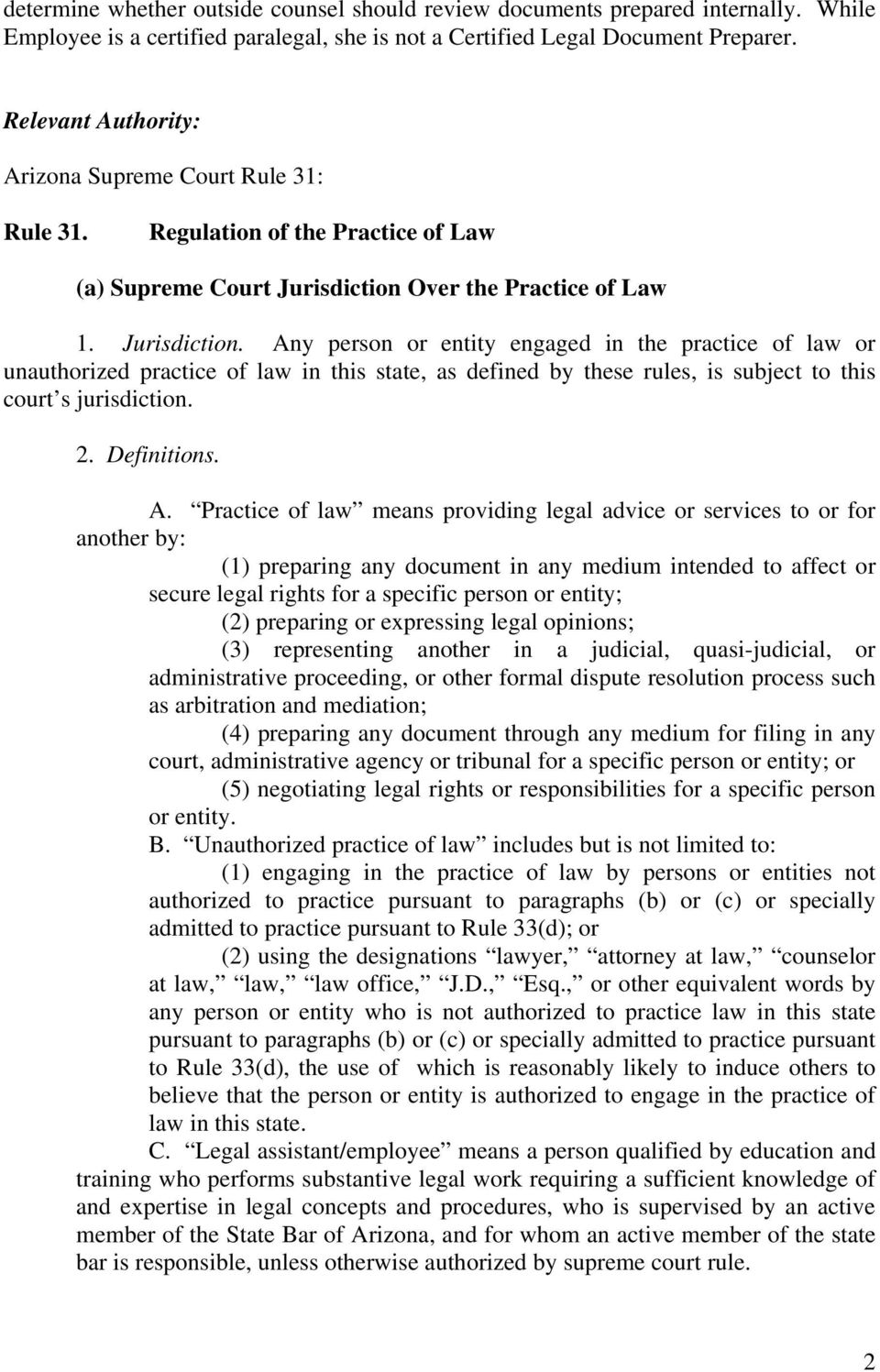Over the Practice of Law 1. Jurisdiction.