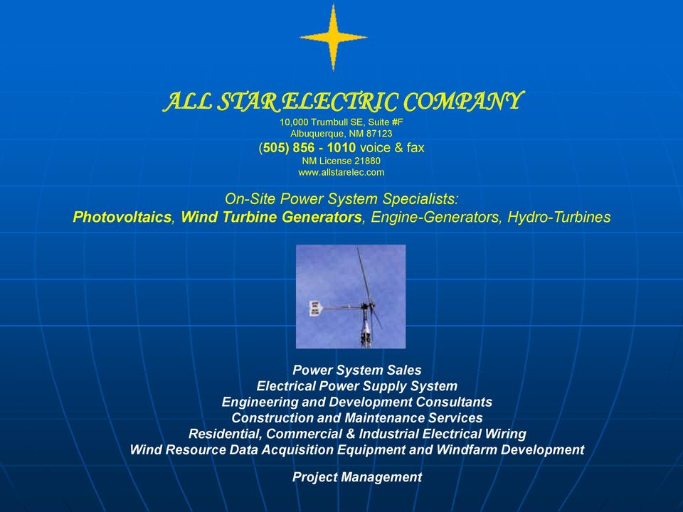 com On-Site Power System Specialists: Photovoltaics, Wind Turbine Generators, Engine-Generators, Hydro-Turbines Power System