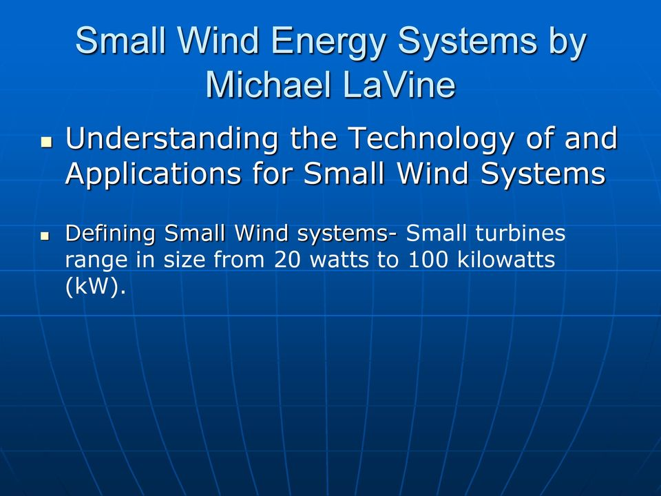Small Wind Systems Defining Small Wind systems-