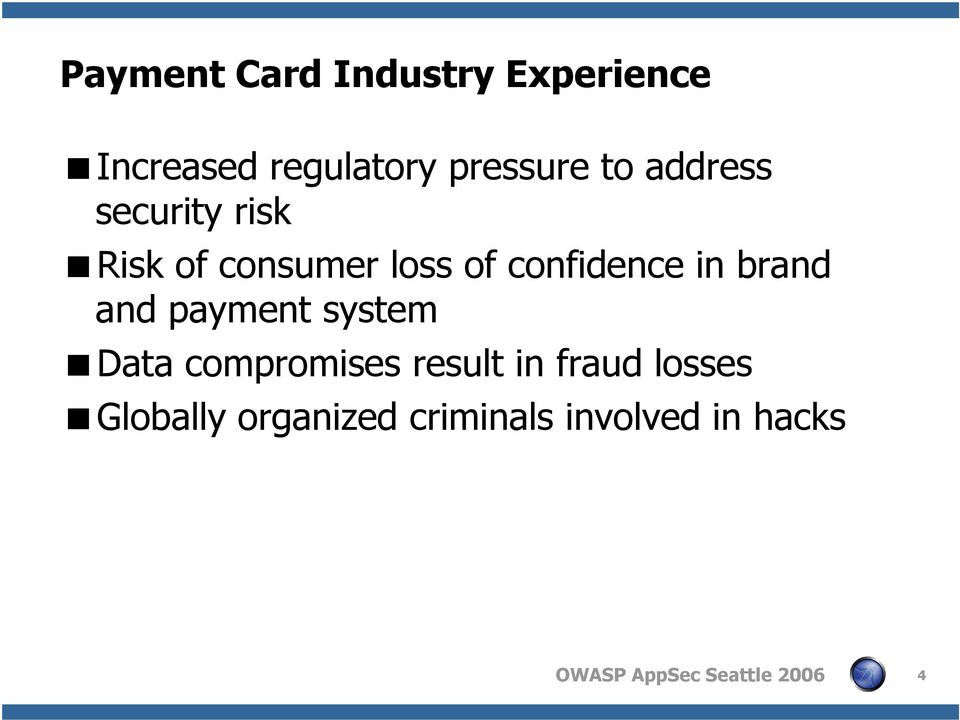 confidence in brand and payment system Data compromises