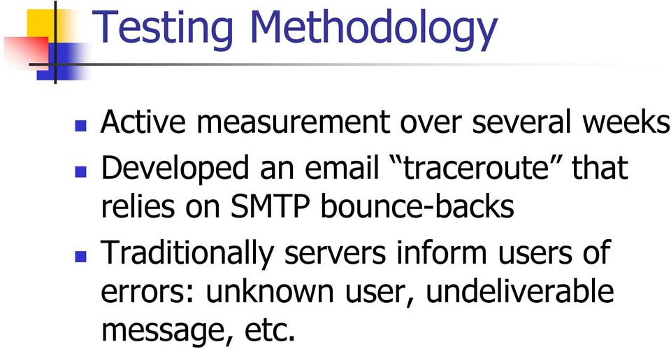 SMTP bounce-backs Traditionally servers inform