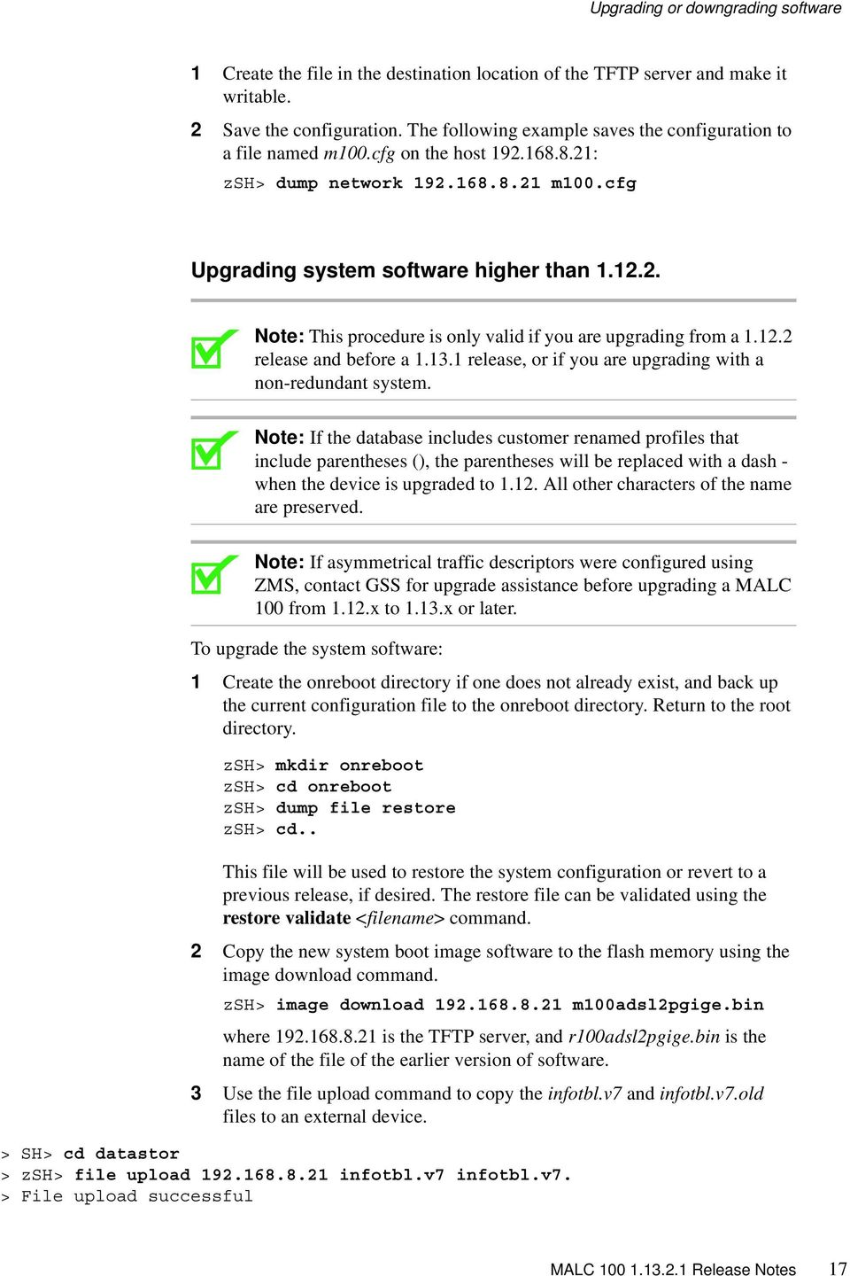 12.2 release and before a 1.13.1 release, or if you are upgrading with a non-redundant system.