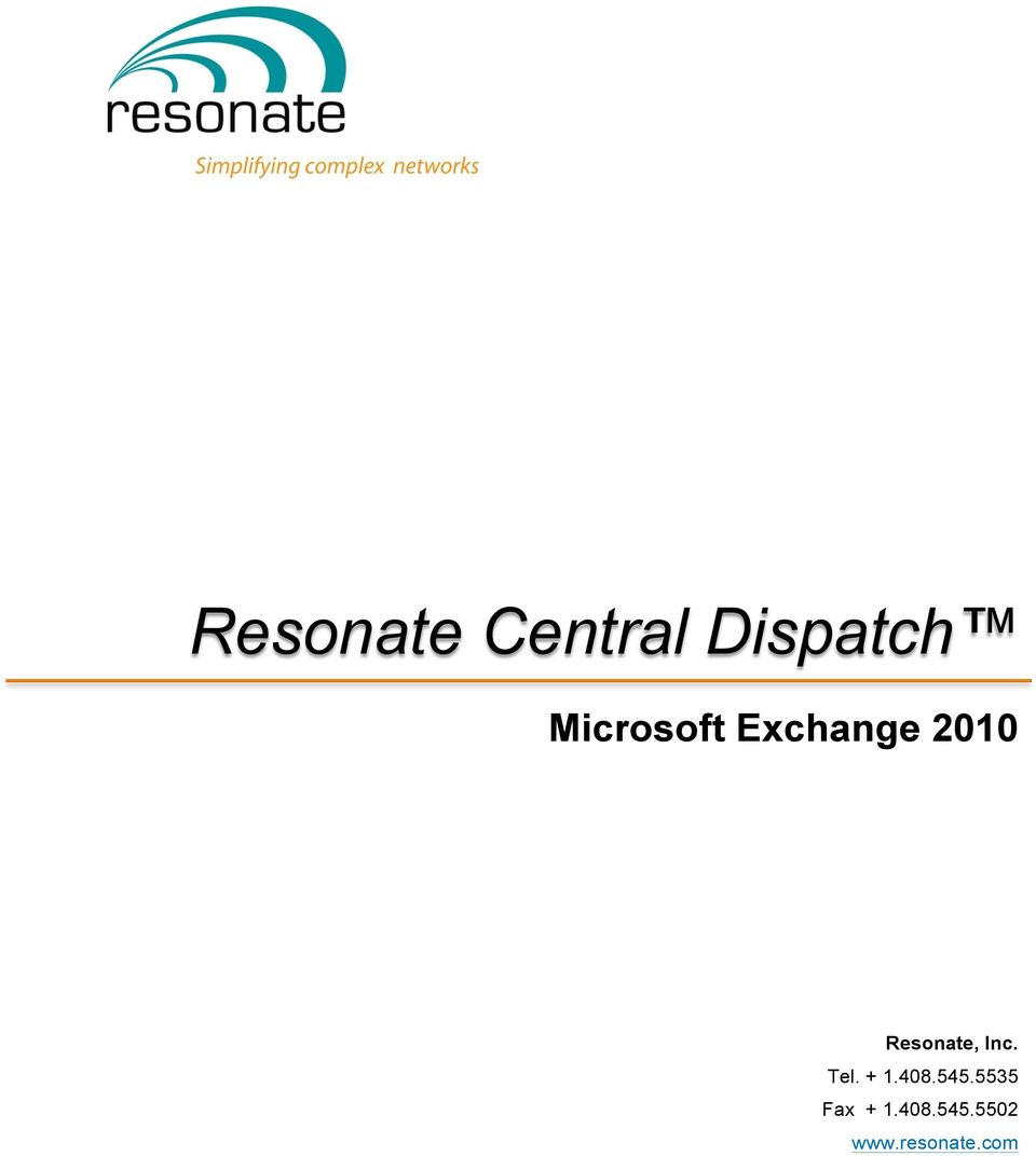 Resonate, Inc. Tel. + 1.408.