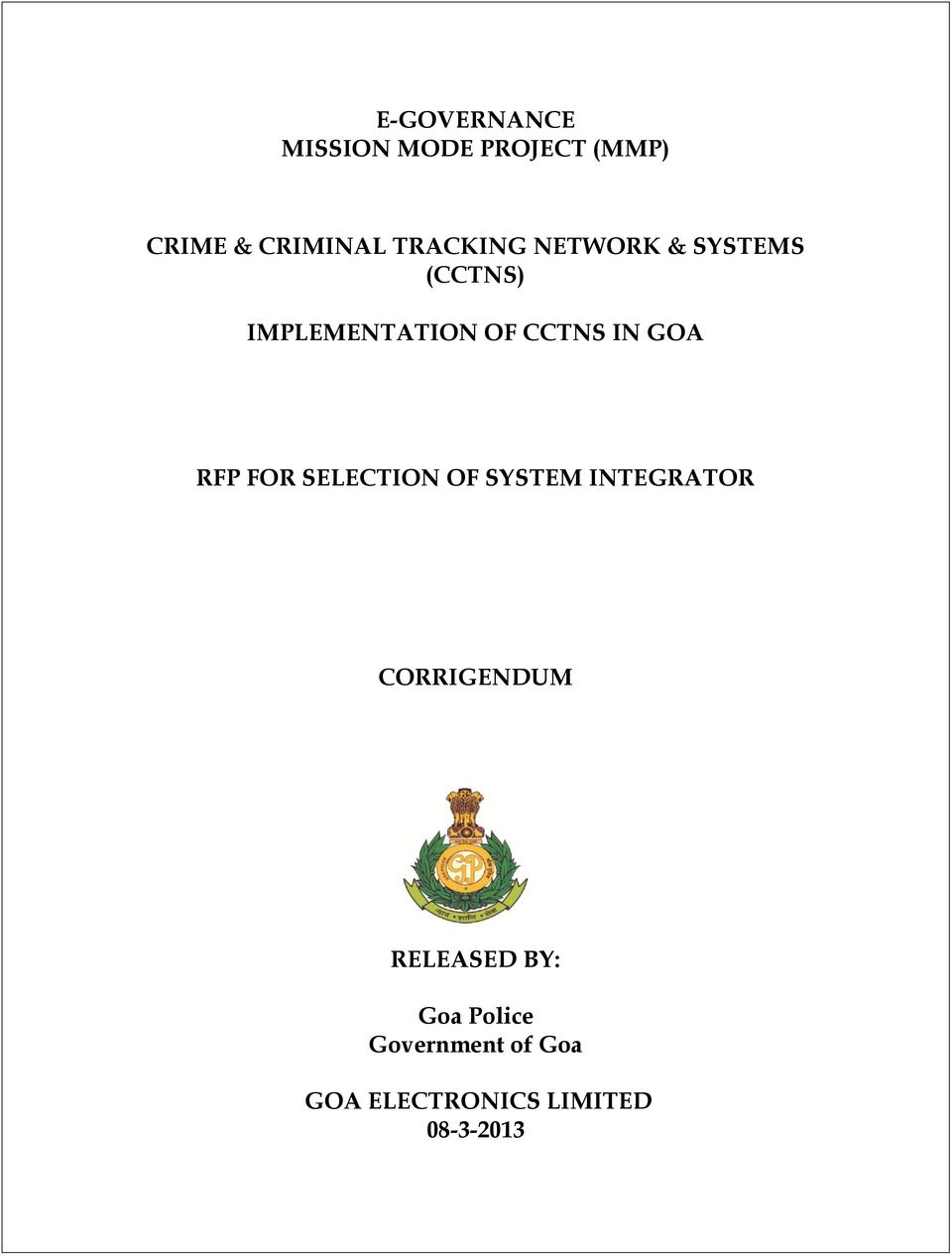 GOA RFP FOR SELECTION OF SYSTEM INTEGRATOR CORRIGENDUM