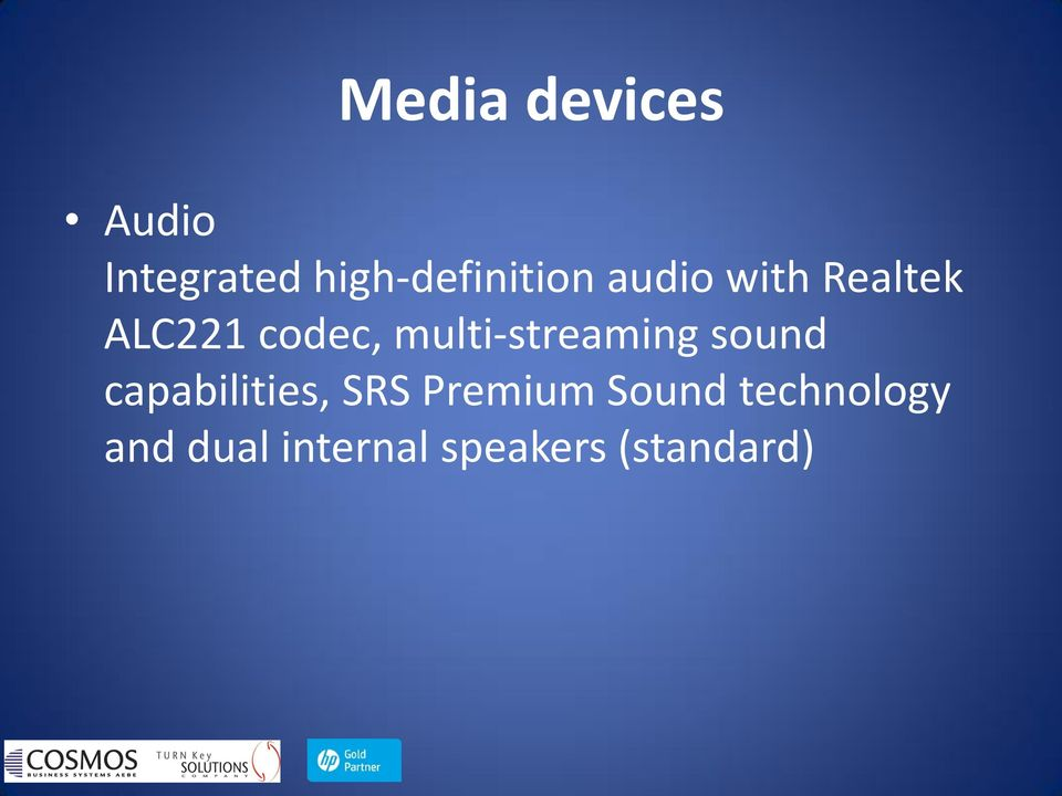 codec, multi-streaming sound capabilities,