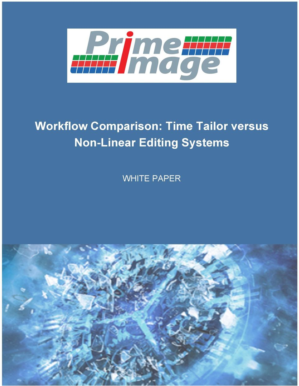 Editing Systems WHITE PAPER