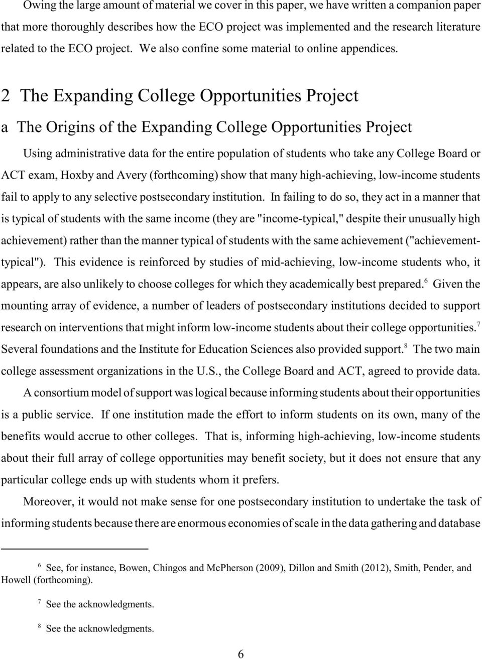 2 The Expanding College Opportunities Project a The Origins of the Expanding College Opportunities Project Using administrative data for the entire population of students who take any College Board