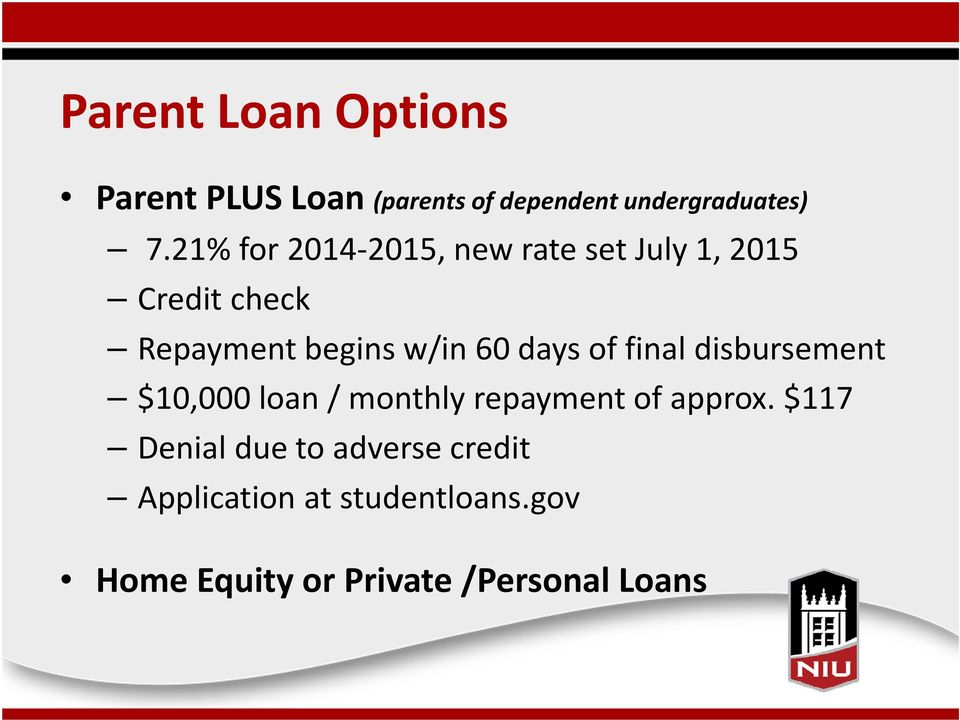 days of final disbursement $10,000 loan / monthly repayment of approx.