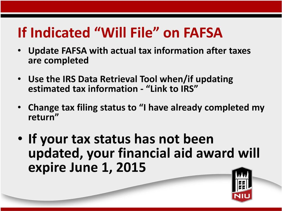 information Link to IRS Change tax filing status to I have already completed my
