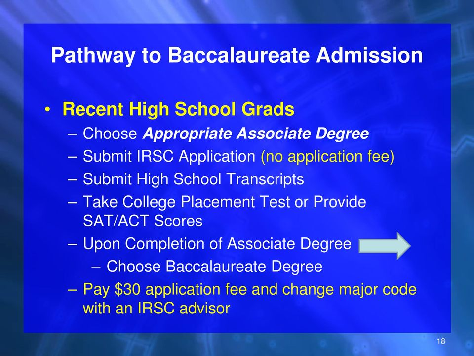 College Placement Test or Provide SAT/ACT Scores Upon Completion of Associate Degree