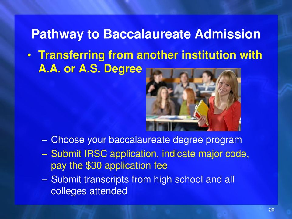Degree Choose your baccalaureate degree program Submit IRSC
