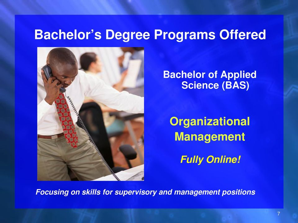 Organizational Management Fully Online!