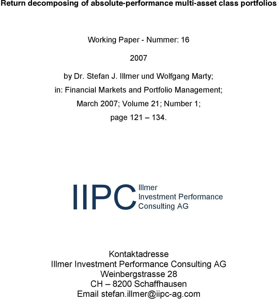 Illmer und Wolfgang Marty; n: Fnancal Markets and Portfolo Management; March 2007; Volume 21; Number