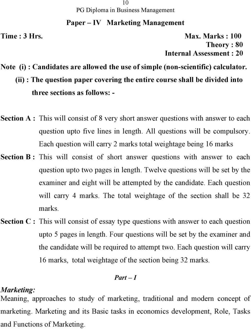 upto five lines in length. All questions will be compulsory.