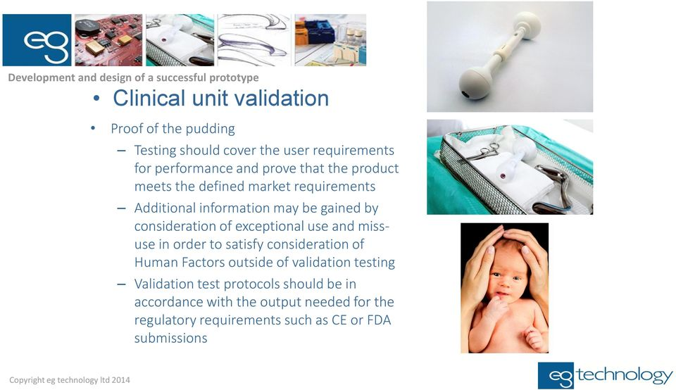 exceptional use and missuse in order to satisfy consideration of Human Factors outside of validation testing