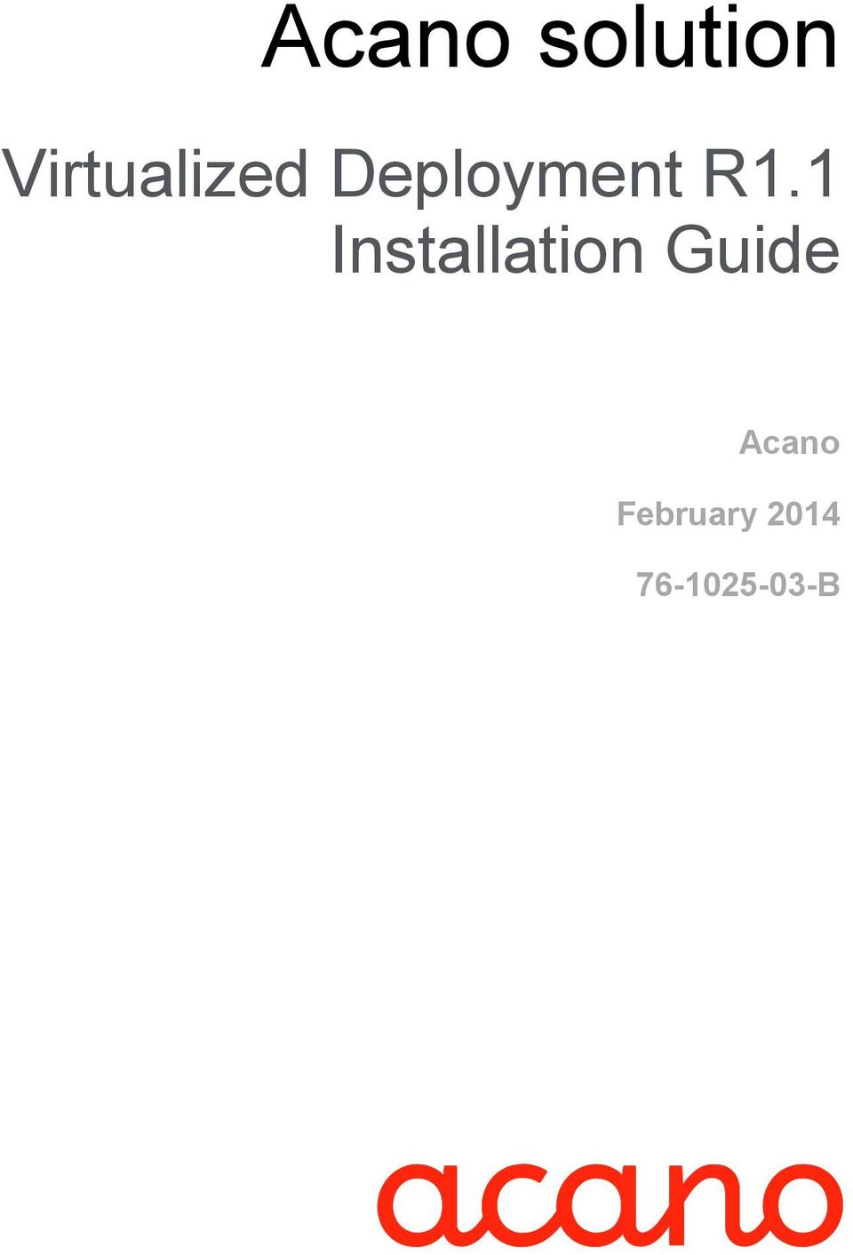 R1.1 Installation Guide