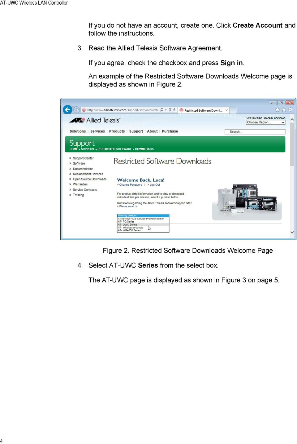 An example of the Restricted Software Downloads Welcome page is displayed as shown in Figure 2.