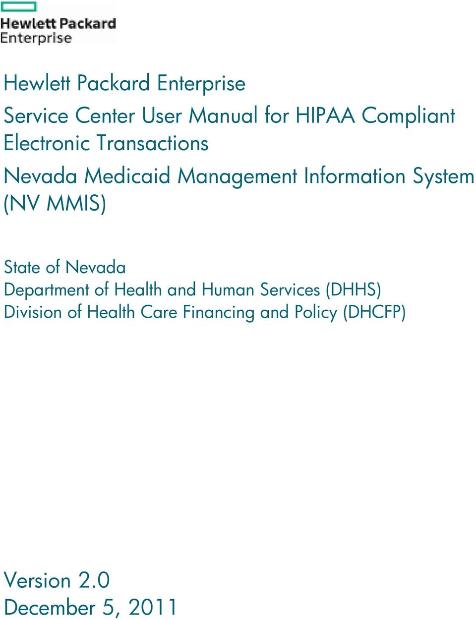 MMIS) State of Nevada Department of Health and Human Services