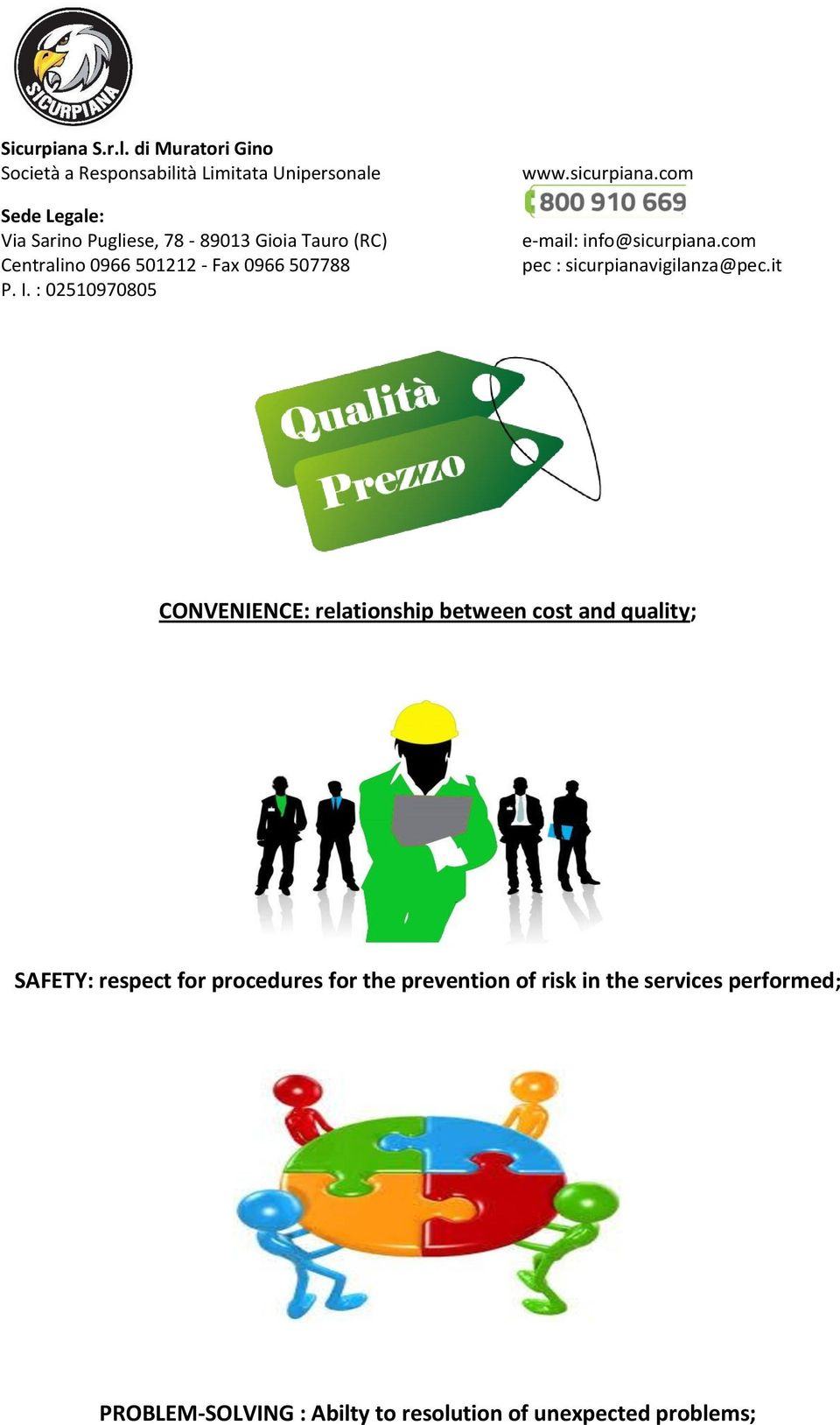 prevention of risk in the services performed;