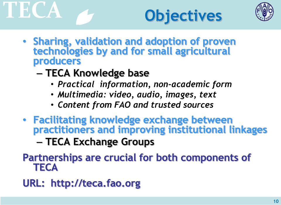 images, text Content from FAO and trusted sources Facilitating knowledge exchange between practitioners and