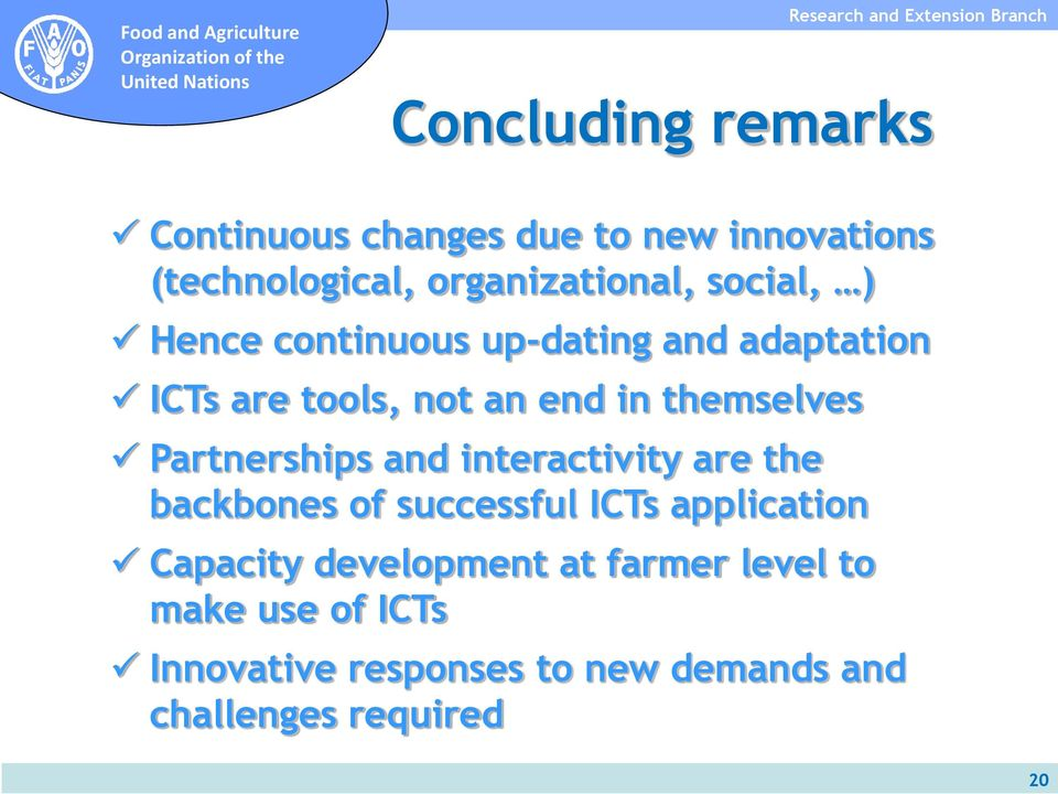 Partnerships and interactivity are the backbones of successful ICTs application Capacity