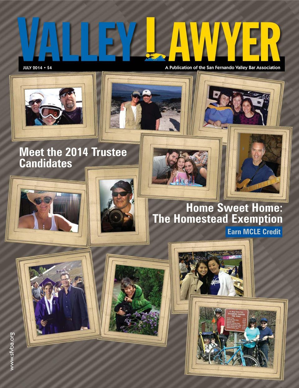 2014 Trustee Candidates Home Sweet Home:
