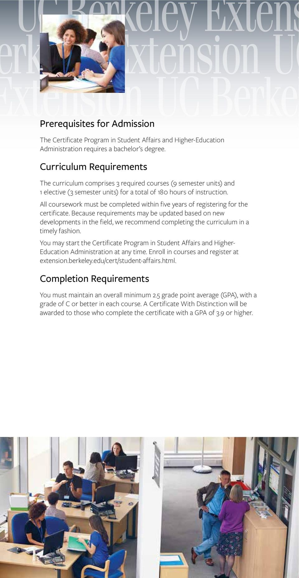 All coursework must be completed within five years of registering for the certificate.