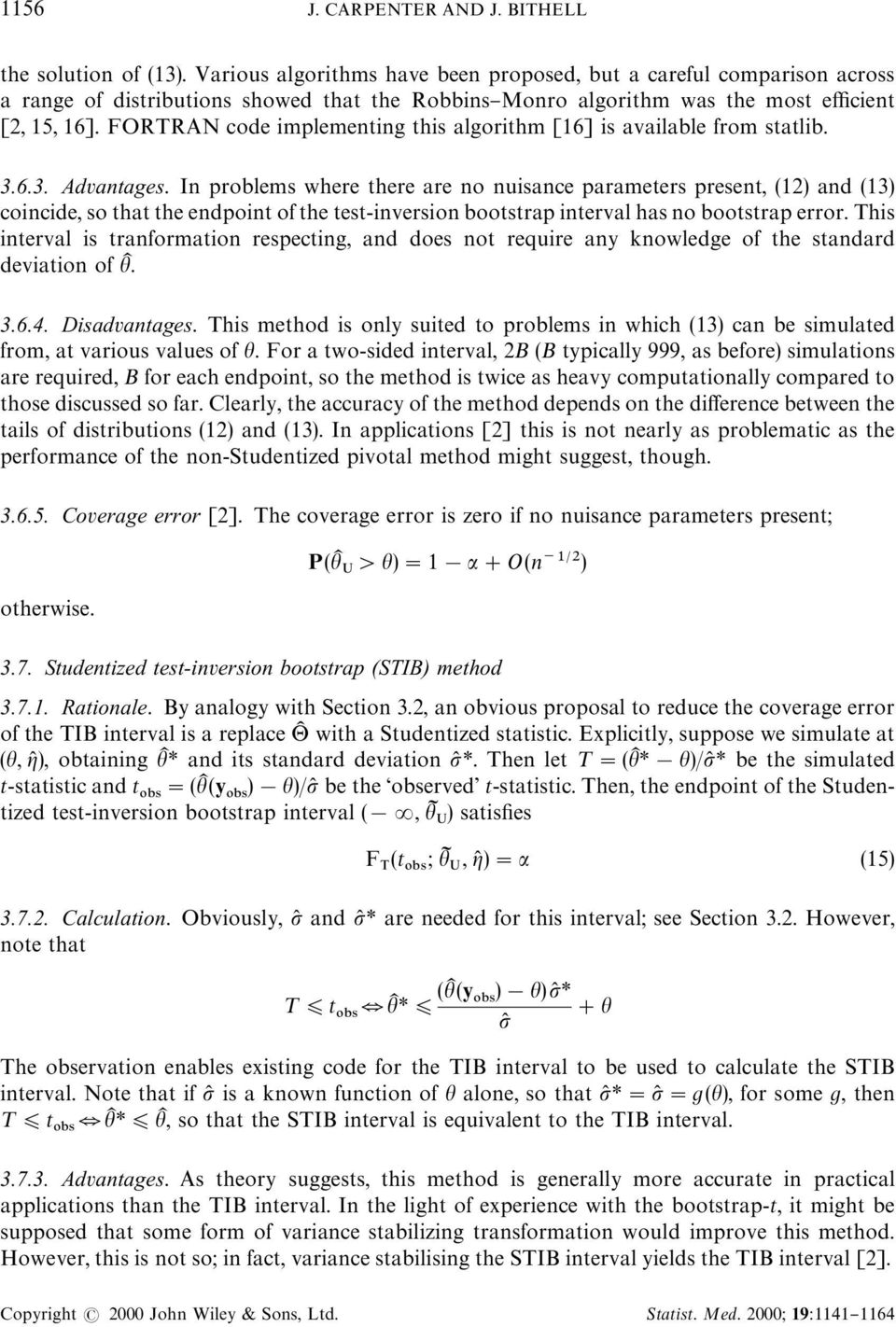 FORTRAN code implementing this algorithm [16] is available from statlib. 3.6.3. Advantages.