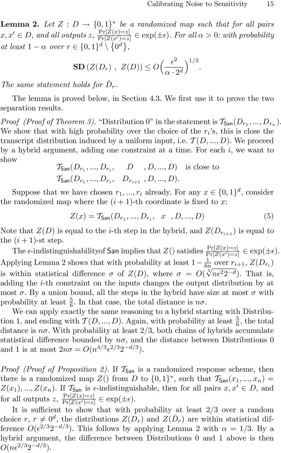 Proof (Proof of Theorem 3). Distribution 0 in the statement is T San (D r1,..., D rn ).