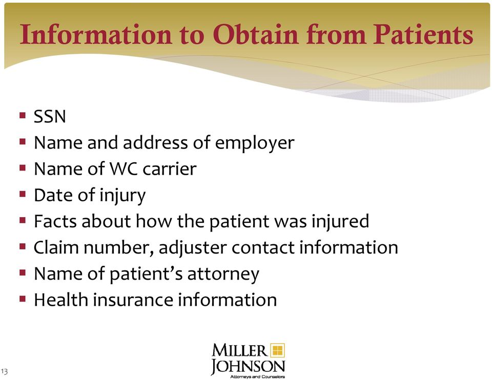 the patient t was injured Claim number, adjuster contact