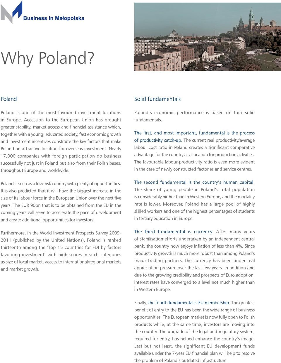 constitute the key factors that make Poland an attractive location for overseas investment.