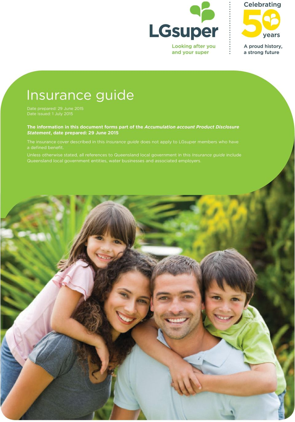 Insurance guide does not apply to LGsuper members who have a defined benefit.