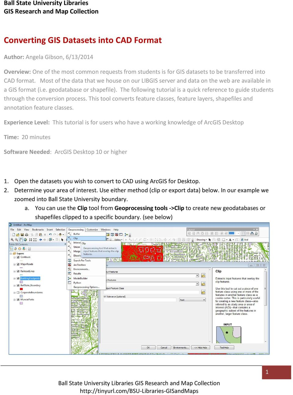 The following tutorial is a quick reference to guide students through the conversion process. This tool converts feature classes, feature layers, shapefiles and annotation feature classes.