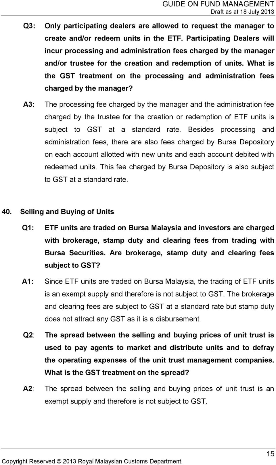 What is the GST treatment on the processing and administration fees charged by the manager?
