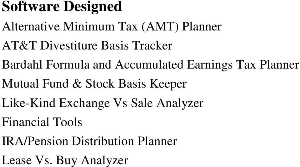 Tax Planner Mutual Fund & Stock Basis Keeper Like-Kind Exchange Vs