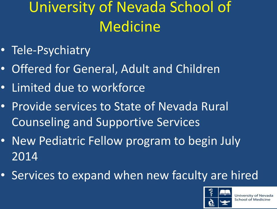 State of Nevada Rural Counseling and Supportive Services New Pediatric