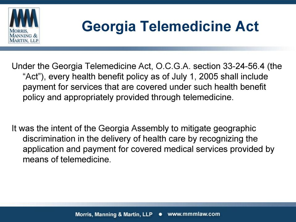 health benefit policy and appropriately provided through telemedicine.