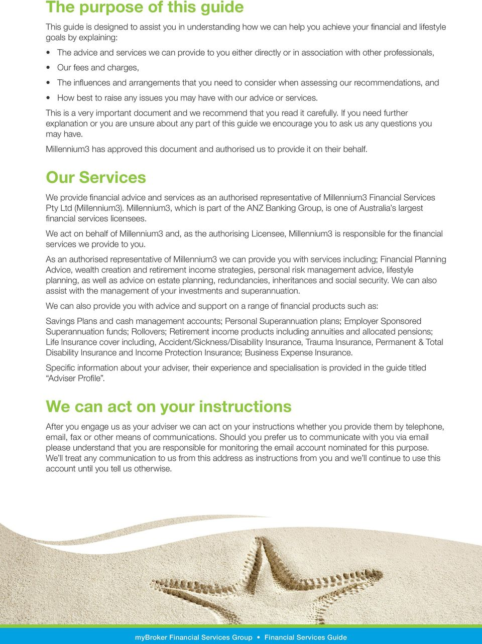 raise any issues you may have with our advice or services. This is a very important document and we recommend that you read it carefully.
