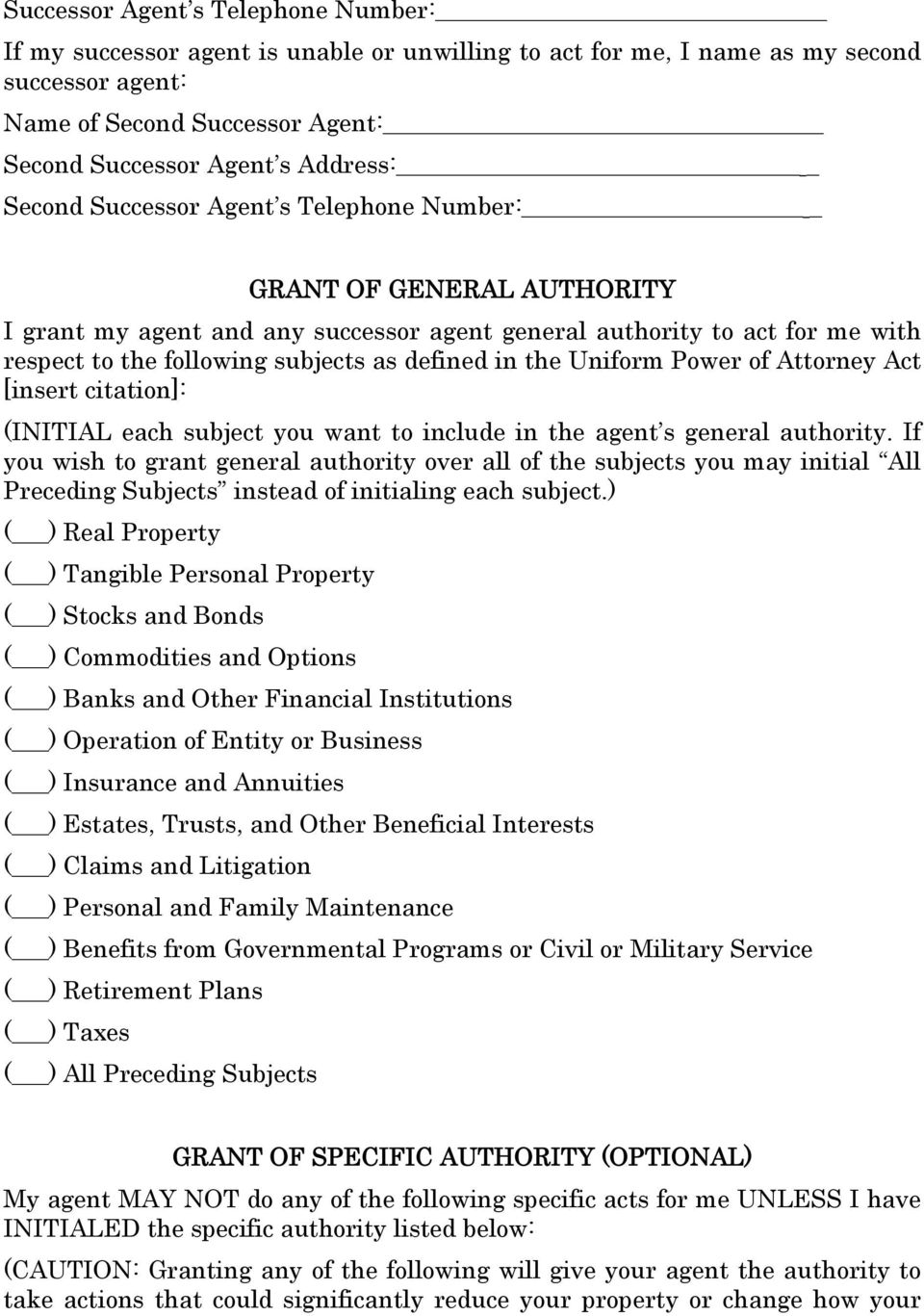 Uniform Power of Attorney Act [insert citation]: (INITIAL each subject you want to include in the agent s general authority.