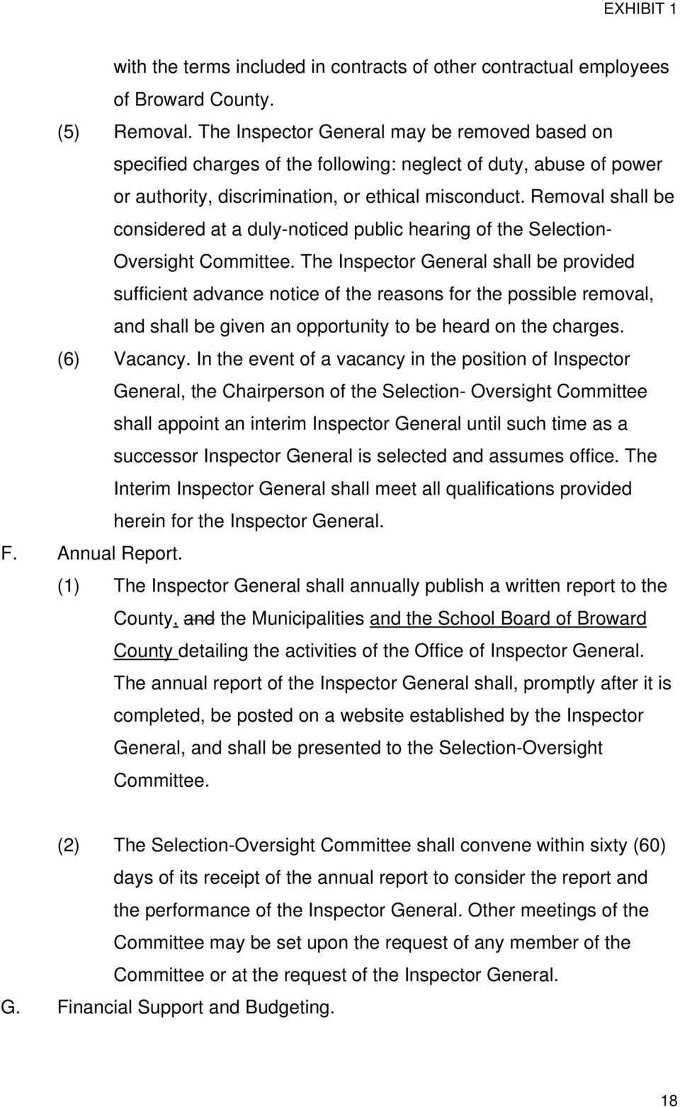 Removal shall be considered at a duly-noticed public hearing of the Selection- Oversight Committee.