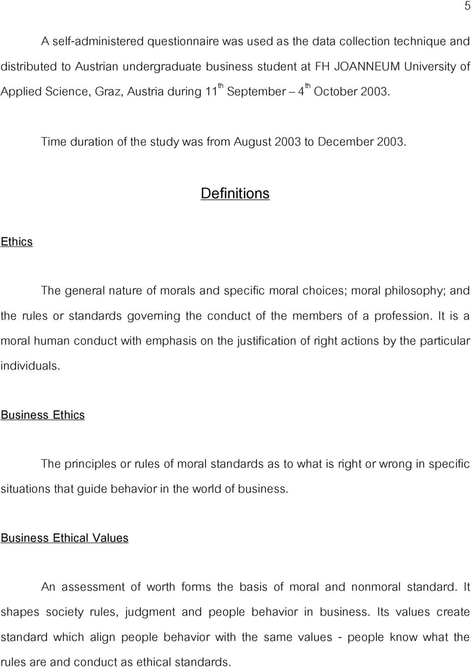 ethical values morals definitions Business ethical values vary by company definition of business ethical values by lisa mcquerrey a business must define values before it defines ethical behaviors.