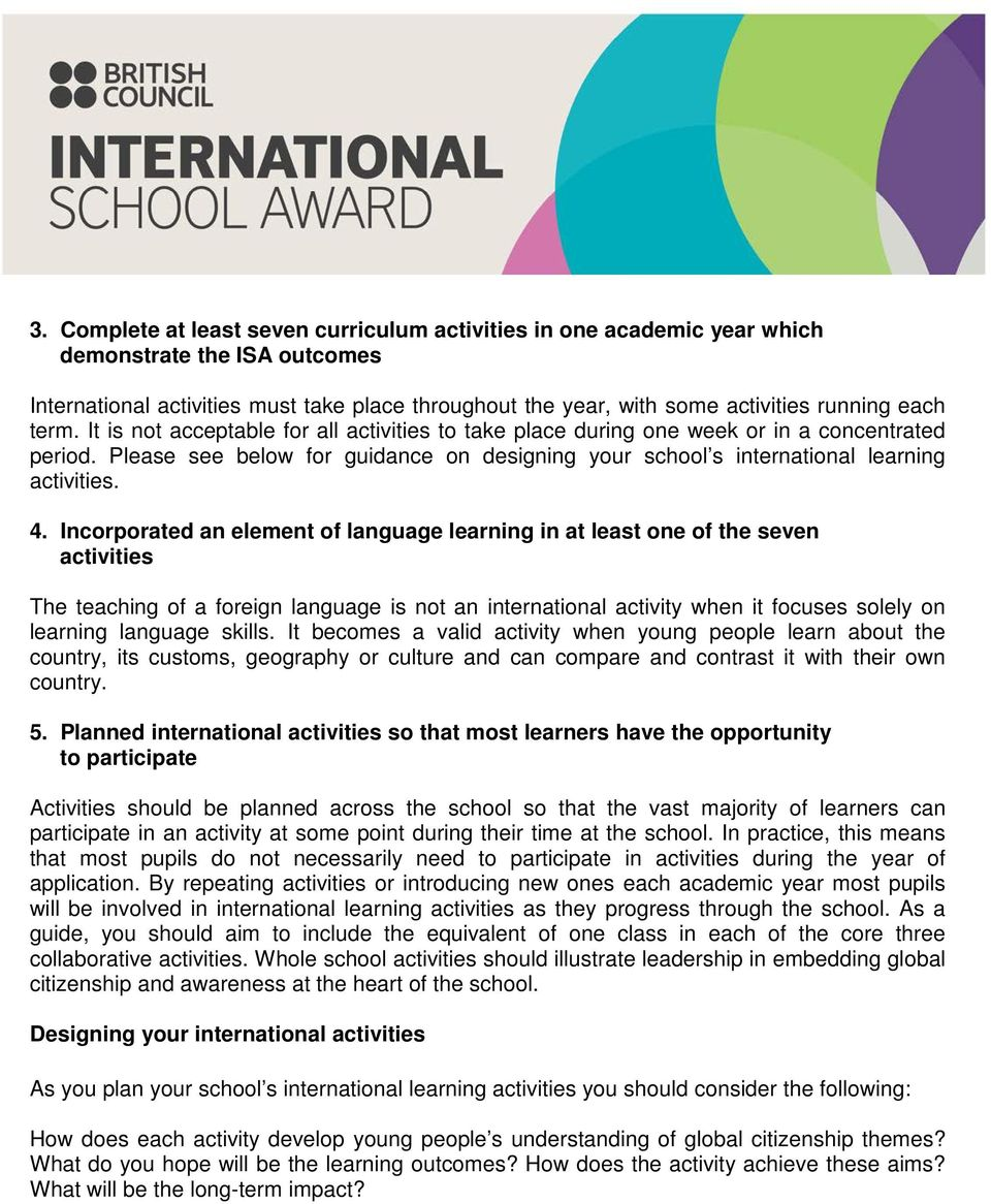 Please see below for guidance on designing your school s international learning activities. 4.