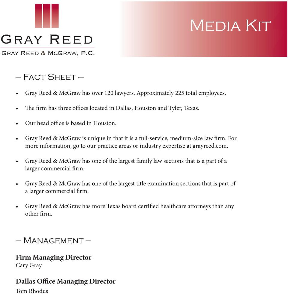 For more information, go to our practice areas or industry expertise at grayreed.com.